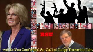 226: DeVos Confirmed So Called Judge Terrorism List