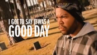 Ice Cube - Today Was a Good Day Lyrics