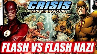 ¡The Flash Vs Flash Nazi! CW Arrowverse Crossover Confirmado: Crisis On Earth-X