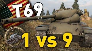 World of Tanks    T69 - 1 vs 9
