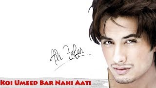 Ali Zafar  - Unplugged Version | Ghazal |  Koi Umeed Bar Nahi Aati