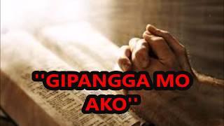 GIPANGGA MO AKO with lyrics(Visayan Worship Song)