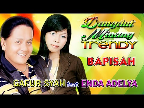 Lagu Dangdut Minang Terbaru Terpopluer 2017 | Gafur Syah feat Enda - Bapisah