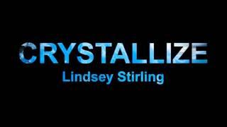 Crystallize  Lindsey Stirling - 10 hours loop