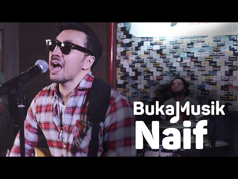 BukaMusik: Naif Full Concert