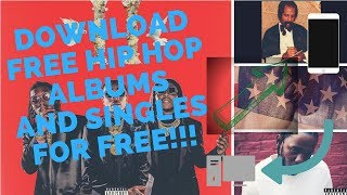 How To Download New Free Hip Hop Albums And Singles!