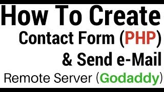 PHP mail() Create Contact Form And Send eMail Code On GoDaddy Host