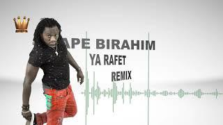 BIRAHIM YA RAFET REMIX