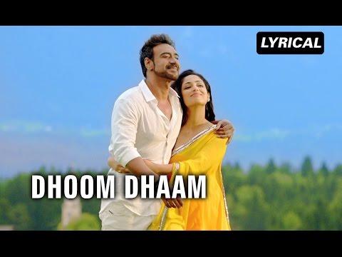 Dhoom Dhaam (Lyrical Song)   Action Jackson   Ajay Devgn & Yami Gautam