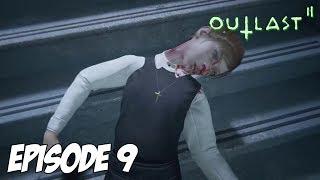 OUTLAST II : RENDEZ-VOUS AUX WC A 16H | Episode 9