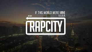 K.A.A.N. - If This World Were Mine (prod. Clair)