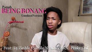 Being Bonang | ft Lasizwe, Pinky Gyal, AKA and Nicole Nyaba
