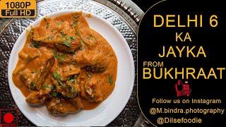 Delhi 6 Famous Mughlai Food At Your Door Step From Bhukhraat