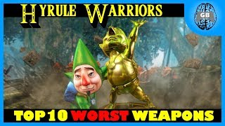Top 10 WORST Weapons - Hyrule Warriors | GamesBrained