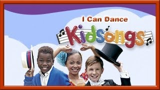 Kidsongs I Can Dance part 3 | Kids Dance Songs | Dance Kids | Kids song | Kids Dance Rock | PBS Kids