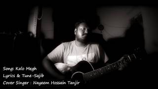 kalo megh by Tanjir ( COVER Song)