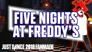 Five Nights At Freddy's by The Living Tombstone | Just Dance 2018 FANMADE by FraDJ