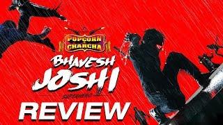Bhavesh Joshi Review | Harshvardhan Kapoor | Vikramaditya Motwane | Amol Parchure | ADbhoot