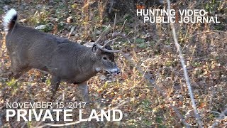 Private Land: Nov. 15 - Insane Buck Fight, 5 Yard Bow Kill | The Hunting Public