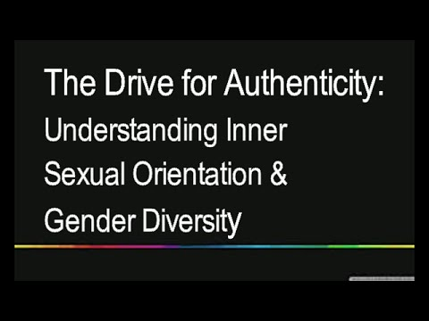 The Drive for Authenticity: Understanding Inner Sexual Orientation and Gender Diversity