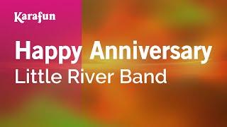 Karaoke Happy Anniversary - Little River Band *