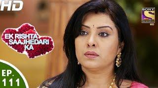 Ek Rishta Sajhedari ka - एक रिश्ता साझेदारी का - Episode 111 - 16th January, 2017