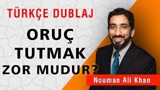 Oruç Tutmak Zor Mudur | Nouman Ali Khan Türkçe Dublaj