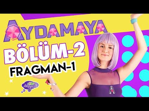 Aydamaya 2. Bölüm Fragman