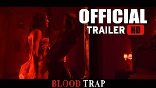 BLOOD TRAP (Official Trailer) [HD]