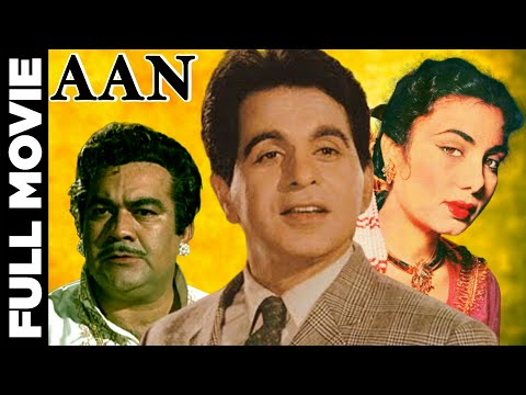 Aan 1952│Hindi Full Movie │Dilip Kumar | Nimmi | Premnath | Hindi Classic Movies