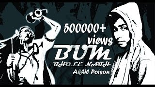 BUM BHOLE NATH FT. AKHIIL POISON ll FULL WEED SONG 2016