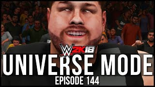 WWE 2K18 | Universe Mode - 'FINAL FIGHT FOR MANIA!' | #144