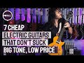 Download Video Download 7 Cheap Electric Guitars That Don't Suck - Great Tone at Budget Friendly Prices 3GP MP4 FLV