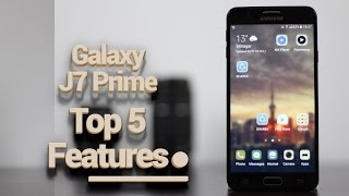 Top 5 Features of Samsung Galaxy J7 Prime | See It Before You Buy It