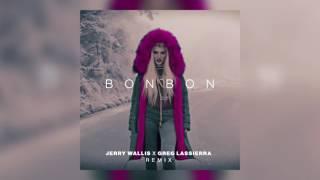 Era Istrefi - Bonbon (Jerry Wallis x Greg Lassierra Remix) [Cover Art]