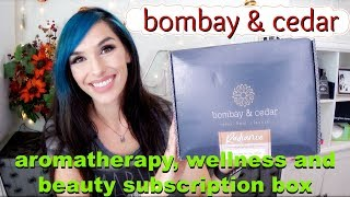 Bombay & Cedar Unboxing September 2017 | aromatherapy, wellness, and beauty subscription box
