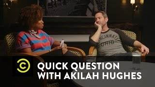 Quick Question with Akilah Hughes - What Would Your App Do? - Uncensored