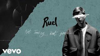 Ruel - Not Thinkin