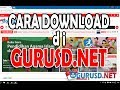 Download Video Download cara download di GURUSD.NET 3GP MP4 FLV