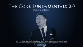 The Core Fundamentals 2.0 | Dj Fuji | Full Length HD