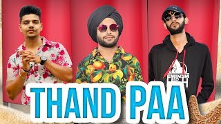 Thand Pa (Full Video)   Hiten   Sirrf Vivaad   Grand Studio