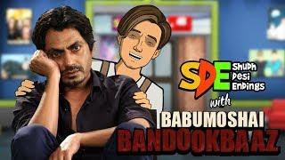 Babumoshai Bandookbaaz Special | Nawazuddin Siddiqui | Shudh Desi Endings