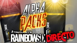 🔴 DIRECTO RAINBOW SIX SIEGE   NECESITAMOS MAS ALPHA PACKS!!!   XxStratusxX