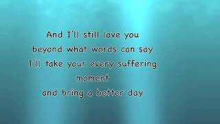 Beyond Words - Tenth Avenue North (with lyrics)