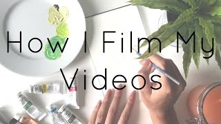How I Film My Videos · Equipment and Tips for Filming Your Desk From Above · SemiSkimmedMin