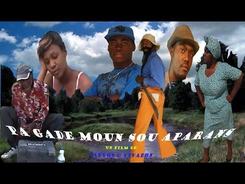 Haitian Movies PA GADE MOUN SOU APARANS FiFyon & Livabon