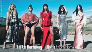Fifth Harmony ft. Ty Dolla $ign - Work From Home (Lyrics)