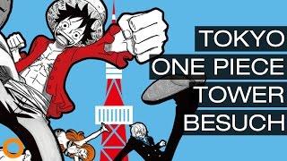 Tokyo One Piece Tower VLOG: Attraktionen, Bühnenshow, Merchandise