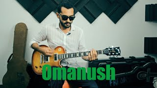 Omanush Guitar Lesson