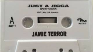 Jamie Terror - Just A Jigga (1994)
